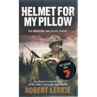 Helmet for my Pillow. The World War Two Pacific Classic