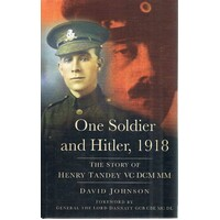 One Soldier And Hitler, 1918. The Story Of Henry Tandey