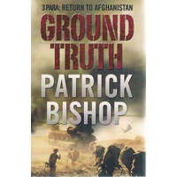 Ground Truth. 3 Para. Return To Afghanistan