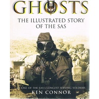 Ghosts. The Illustrated Story Of The SAS