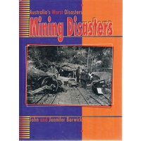 Australia's Worst Disasters. Mining Disasters
