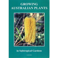 Growing Australian Plants In Subtropical Gardens