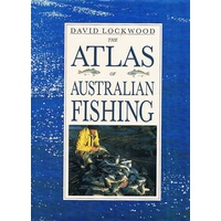 The Atlas Of Australian Fishing