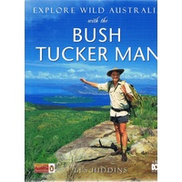 Explore Wild Australia With The Bush Tucker Man