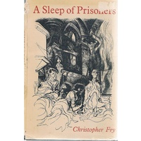 A Sleep Of Prisoners. A Play