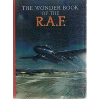 The Wonder Book Of The R. A. F
