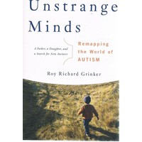 Unstrange Minds. Remapping The World Of Autism