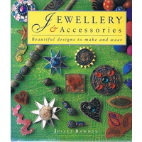 Jewellery And Accessories. Beautiful Designs To Make And Wear
