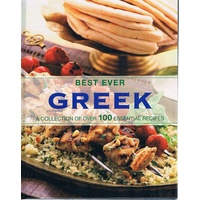 Best Ever Greek. A Collection Of Over 100 Essential Recipes