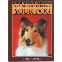 Training And Showing Your Dog
