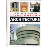 An Introduction To 20th Century Architecture