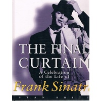 The Final Curtain. A Celebration Of The Life Of Frank Sinatra