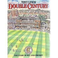 Double Century.The Story Of MCC And Cricket