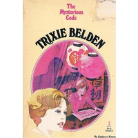 Trixie Belden, The Mysterious Code. No.  7