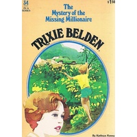 Trixie Belden, The Mystery Of The Missing Millionaire. No 34