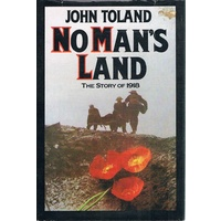 No Man's Land. The Story Of 1918