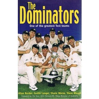 The Dominators. One Of The Greatest Test Teams