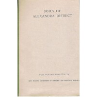 Soils Of Alexandra District. Soil Bureau Bulletin 24