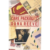 Care Packages. Letters To Christopher Reeve From Strangers And Other Friends
