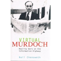 Virtual Murdoch. Reality Wars On The Information Highway