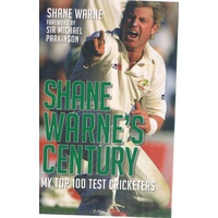 Shane Warne's Century. My Top 100 Test Cricketers