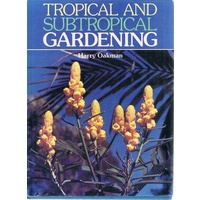 Tropical And Subtropical Gardening