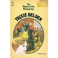 Trixie Belden 12,   And The Mystery Of The Blinking Eye