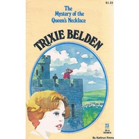 Trixie Belden 23. The Mystery Of The Queen's Necklace.