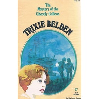Trixie Belden 27, The Mystery Of The Ghostly Galleon.