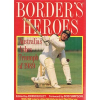 Border's Heroes. Australia's Ashes Triumph Of 1989