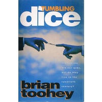 Tumbling Dice. The Story of Modern Economic Policy