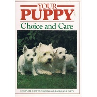 Your Puppy. Choice And Care