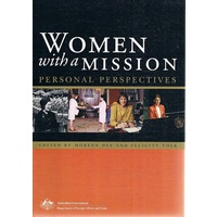 Women With A Mission. Personal Perspectives