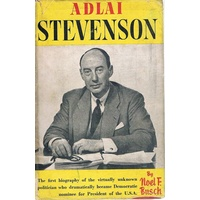Adlai Stevenson. Portrait Of A Democrat