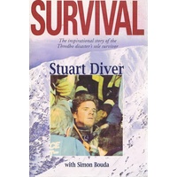 Survival. The Inspirational Story Of The Thredbo Disaster's Sole Survivor