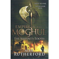 Empire Of The Moghul. The Serpent's Tooth