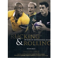 Rucking & Rolling. 60 Years Of International Rugby