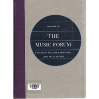 The Music Forum. Volume III