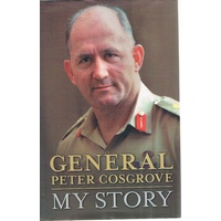 General Peter Cosgrove, My Story