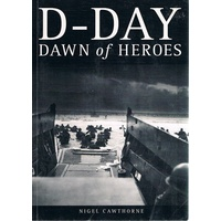 D-Day. Dawn Of Heroes.