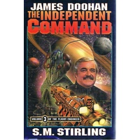 James Doohan. The Independent Command. Vol. 3 Of The Flight Engineer