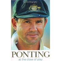 Ponting At The Close Of Play