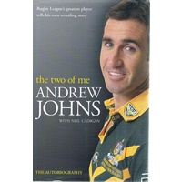 The Two Of Me. Andrew Johns