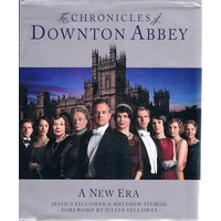 Chronicles Of Downton Abbey. A New Era