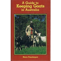 A Guide To Keeping Goats In Australia