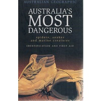 Australia's Most Dangerous. Spiders, Snakes And Marine Creatures