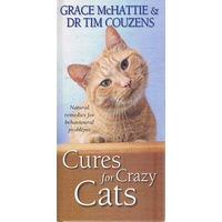 Cures For Crazy Cats. Natural Remedies For Behavioural Problems