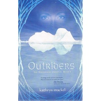Outriders. The Birthright Project. Book 1