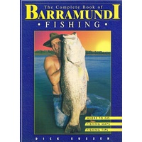 The Complete Book Of Barramundi Fishing