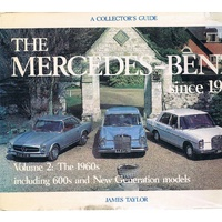 The Mercedes - Benz Since 1945. Volume 2, The 1960s